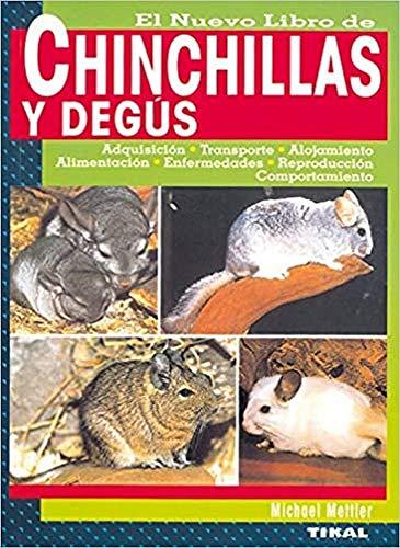 Chinchillas Y Degus, Nuevo Libro