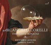 Corelli: Assisi Sonatas