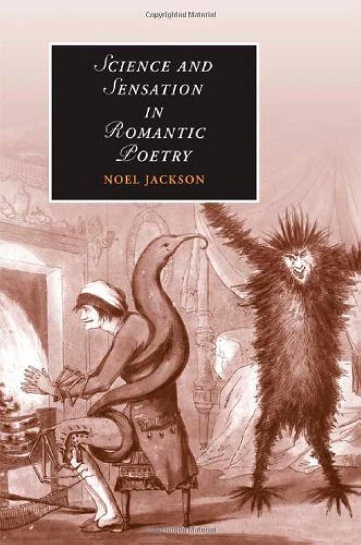 欲しいです常識バンジョーScience and Sensation in Romantic Poetry (Cambridge Studies in Romanticism Book 73) (English Edition)