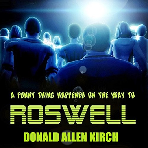A Funny Thing Happened on the Way to Roswell audiobook cover art
