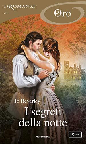 I segreti della notte (I Romanzi Oro) di [Jo Beverley]