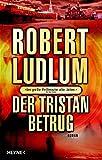 Robert Ludlum: Der Tristan Betrug