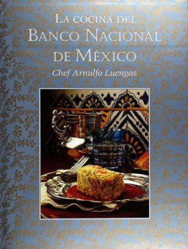 La cocina del banco Nacional de Mexico/ The Cuisine of the Nacional Bank de Mexico