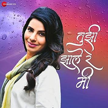 Tujhi Jhale Re Mi