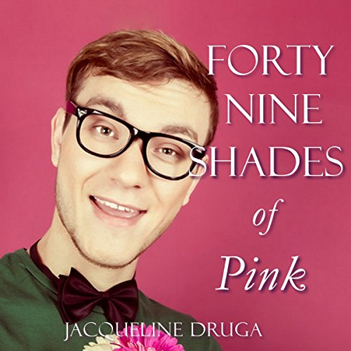 Forty-Nine Shades of Pink audiobook cover art