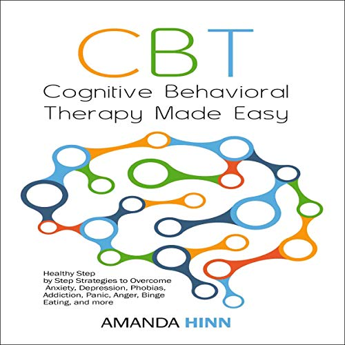 CBT Cognitive Behavioral Therapy Made Easy audiobook cover art