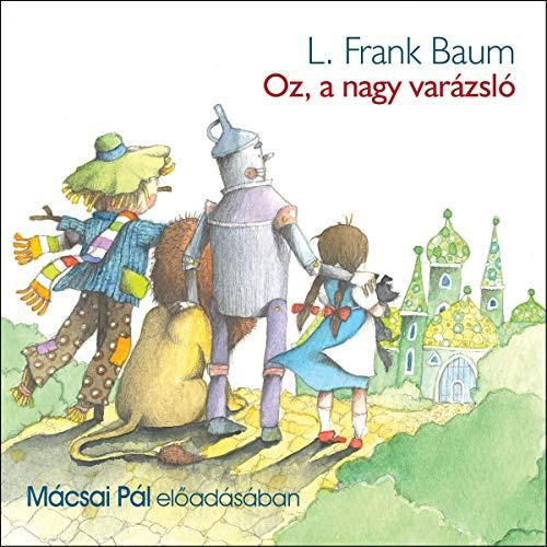 Oz, a nagy varázsló cover art