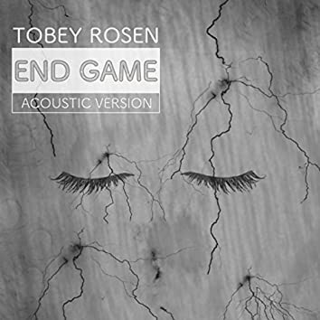 End Game (Acoustic Version)