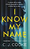I Know My Name