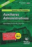 Auxiliares Administrativos del Ayuntamiento de Cáceres. Temario y Test. Volumen I (OPOSICIONES)