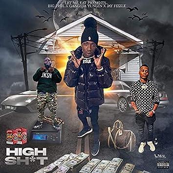 High shit (feat. Jay fizzle & Gansta yungin)