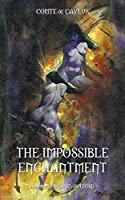 The Impossible Enchantment