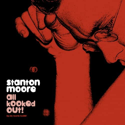 Stanton Moore feat. Charlie Hunter & Skerik