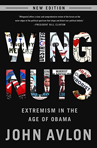 Wingnuts: Extremism in the Age of Obama by [Perseus]