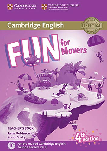 Fun for Movers 4th Edition: Teacher's Book with downloadable audio