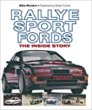 Rallye Sport Fords: The inside story (English Edition)