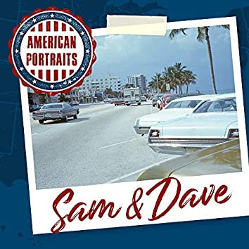 American Portraits: Sam & Dave