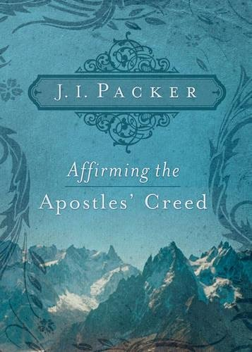 Image of Affirming the Apostles' Creed