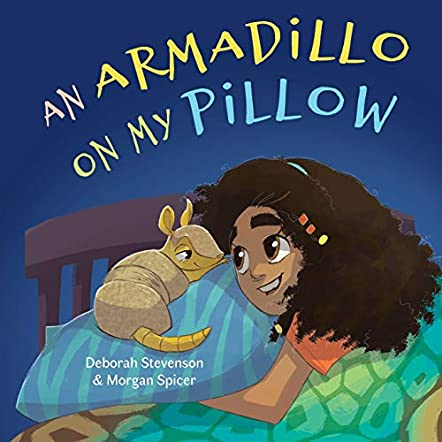 An Armadillo on My Pillow