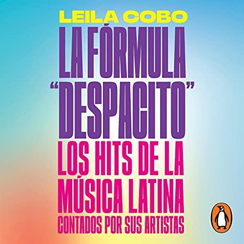 "La Fórmula ""Despacito"" [Decoding ""Despacito""] Titelbild"