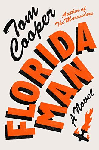 Florida Man: A Novel