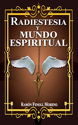 Radiestesia y mundo espiritual: Cómo contactar con tus Guías ...