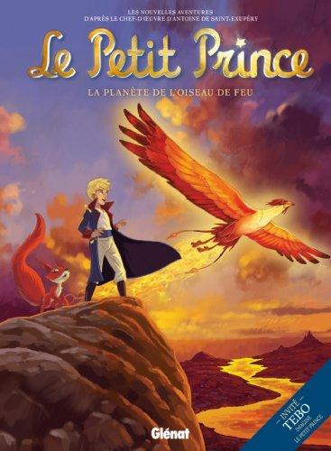 Le Petit Prince - Tome 02 : La Planète de l'Oiseau de feu