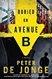Image of Buried on Avenue B: A Novel