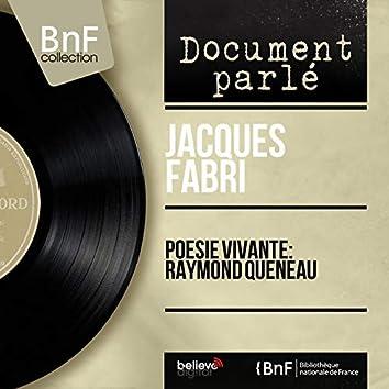 Poésie vivante: Raymond Queneau (Mono Version)