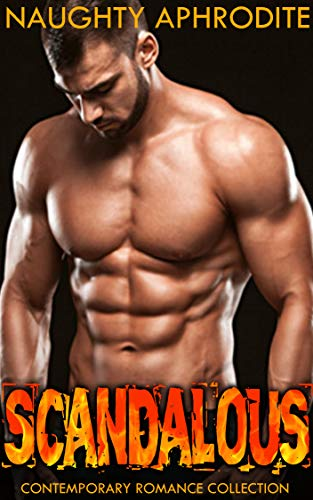 Scandalous: Bisexual Menage and Steamy Romance Collection