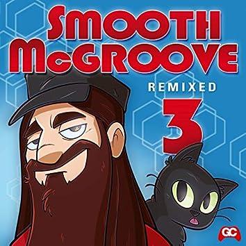 Smooth McGroove Remixed 3