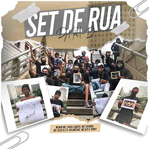 DJ Matt D, Menor Mc & Mc Julio D.E.R feat. Erick Lobato, MC Tavinho, Helamã MC, MC KZS & Mc Vinny