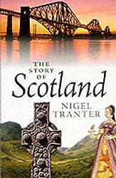 The Story of Scotland: Nigel Tranter