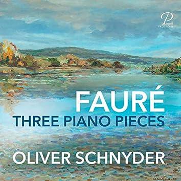 Gabriel Fauré: Three Piano Pieces