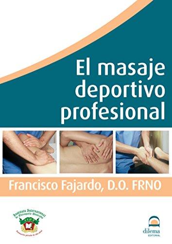 El masaje deportivo y profesional
