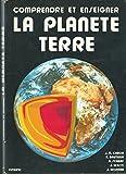 La Planète Terre - Ophrys Editions - 01/12/1994