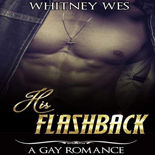 Gay: His Flashback  audiobook cover art