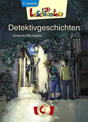 Lesepiraten - Detektivgeschichten: Erstlesebuch für Kinder ab 7 Jahre