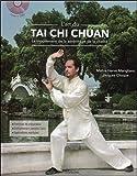 L'art du Tai Chi Chuan - Le mouvement de la sérénité et de la vitalité - Livre + DVD