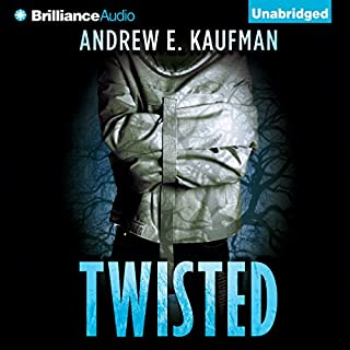 Twisted                   By:                                                                                                                                 Andrew E. Kaufman                               Narrated by:                                                                                                                                 Phil Gigante                      Length: 8 hrs and 29 mins     809 ratings     Overall 3.7