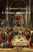 In Dialogue with the Lord