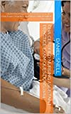 CNA Certified Nursing Assistant Practice Exam Questions 2014: Understanding How To Prepare For The CNA Exam   Practice Questions with Detailed Answers (English Edition)