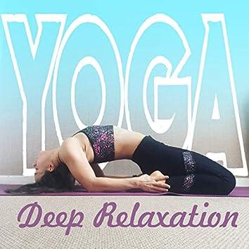 Yoga Deep Relaxation – Awaken Your Inner Energy, Zone of Zen Tones, Yoga Exercises