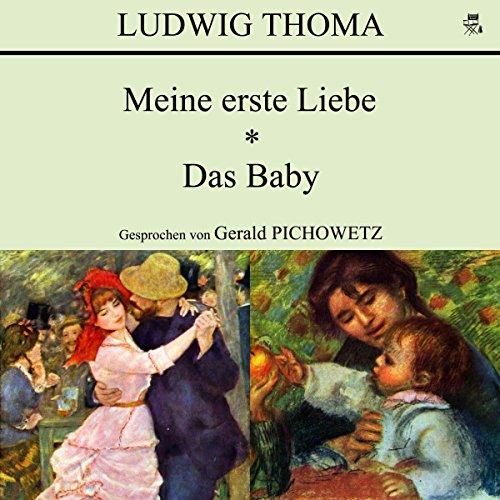 Meine erste Liebe / Das Baby audiobook cover art