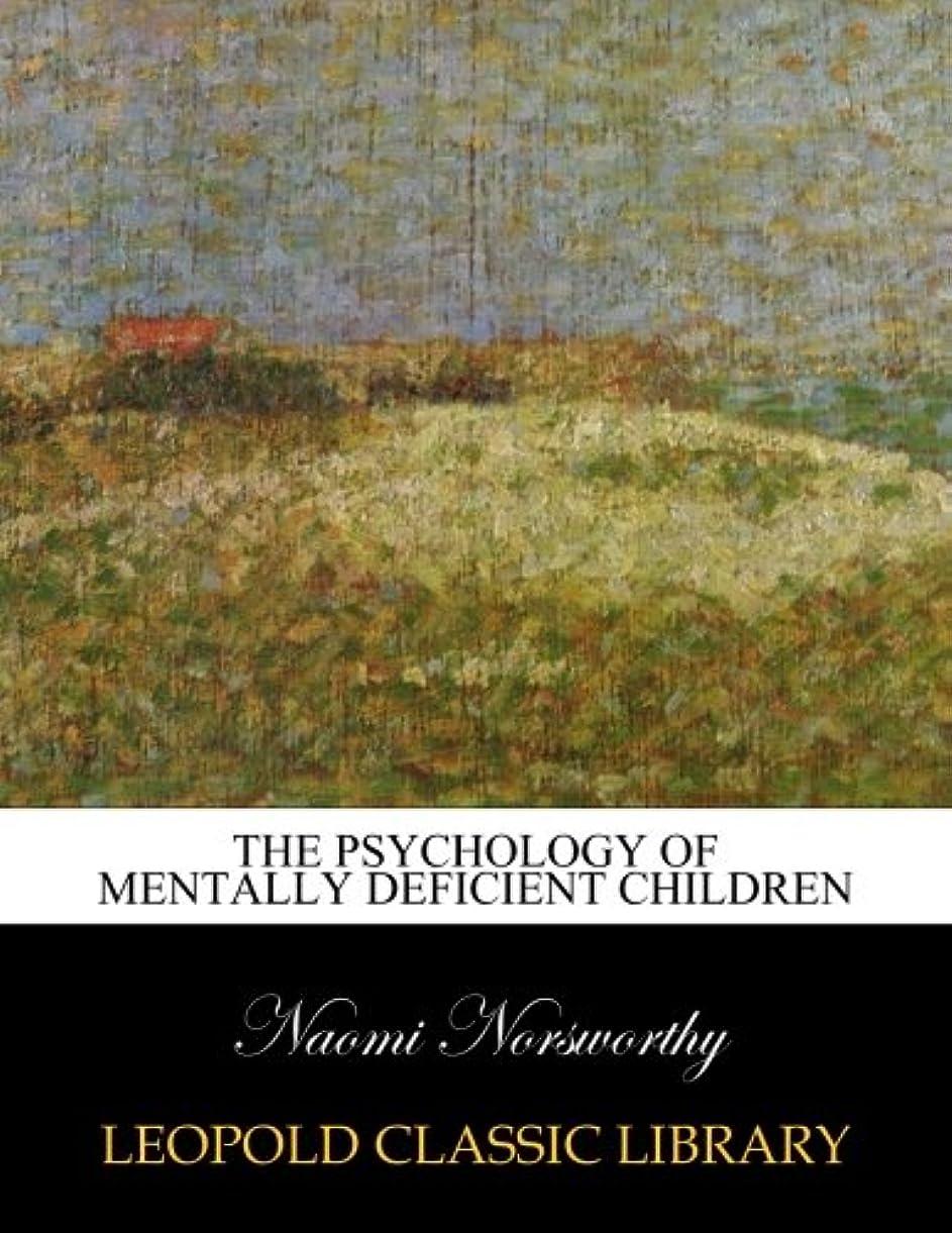 自動化チケットクリームThe psychology of mentally deficient children