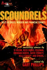 Scoundrels: Tales of Greed, Murder and Financial Crimes Kindle Edition
