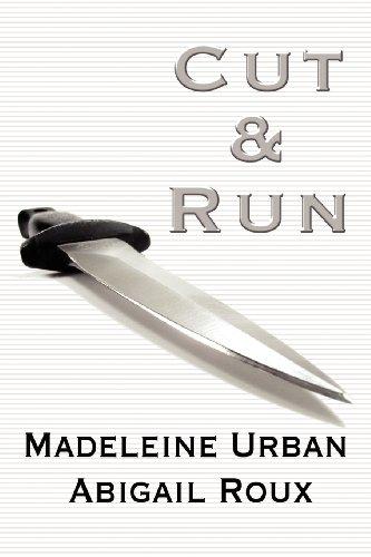 Cut & Run (Cut & Run Series)