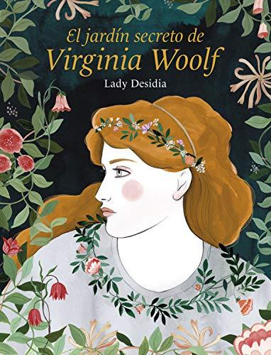 El jardín secreto de Virginia Woolf (Ilustración)