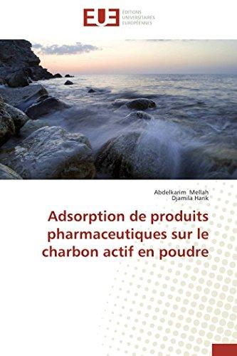 Adsorption de produits pharmaceutiques sur le charbon actif en poudre