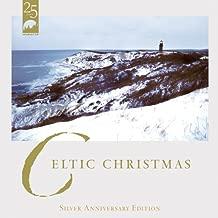 Celtic Christmas Silver Anniversary Edition